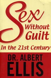 Cover of: Sex without guilt in the 21st century | Albert Ellis