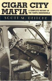 Cigar City mafia by Scott M. Deitche