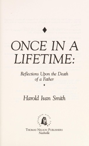 Once in a lifetime by Harold Ivan Smith