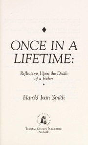 Cover of: Once in a lifetime | Harold Ivan Smith