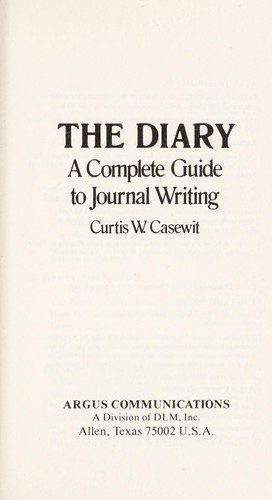 The diary by Curtis W. Casewit