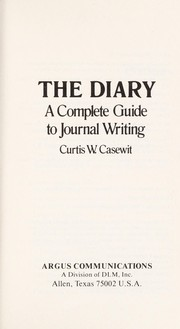 Cover of: The diary | Curtis W. Casewit