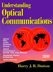 Understanding optical communications by Harry J. R. Dutton