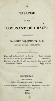 Cover of: A treatise on the covenant of grace | Colquhoun, John