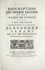 Cover of: Description des pierres gravées du feu Baron de Stosch