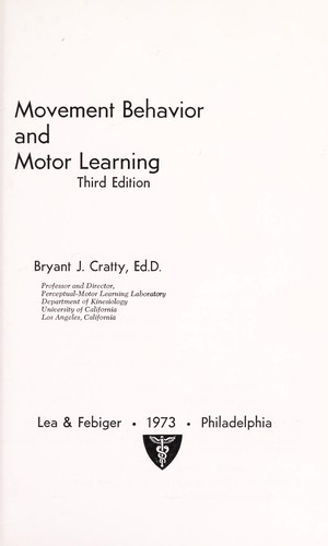 Movement behavior and motor learning by Bryant J. Cratty
