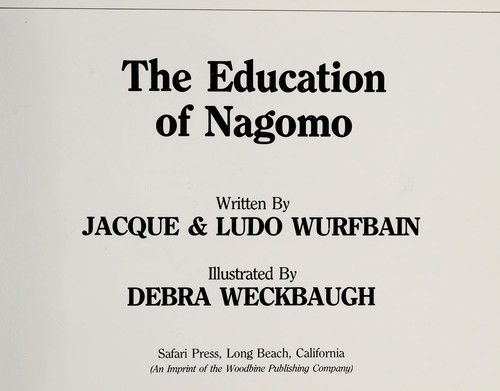 The education of Nagomo by Jacque Wurfbain
