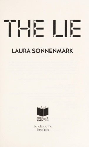 The lie by Laura A. Sonnenmark