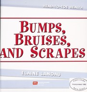 Cover of: Bumps, bruises, and scrapes