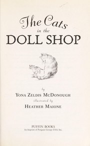 Cover of: The cats in the doll shop | Yona Zeldis McDonough