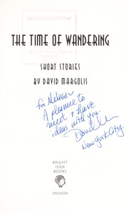 Cover of: The time of wandering | David Margolis