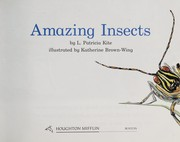 Cover of: Amazing insects | L. Patricia Kite
