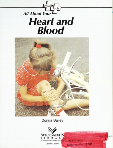 All about your heart and blood by Donna Bailey