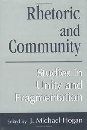 Cover of: Rhetoric and Community | J. Michael Hogan
