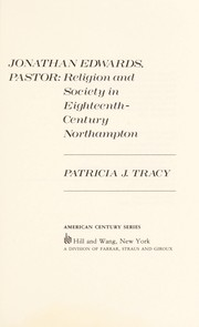 Cover of: Jonathan Edwards, pastor | Patricia J. Tracy
