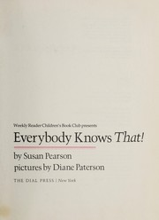 Cover of: Everybody knows that! | Susan Pearson