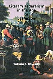 Cover of: Literary federalism in the age of Jefferson | William C. Dowling