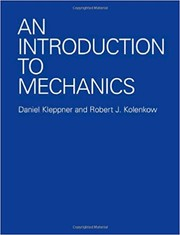 Cover of: An introduction to mechanics | Daniel Kleppner