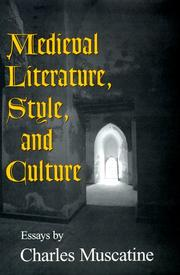 Medieval literature, style, and culture by Charles Muscatine