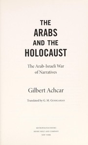 Cover of: The Arabs and the Holocaust
