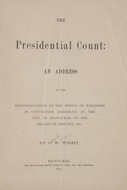 Cover of: The presidential count | O. W. Wight