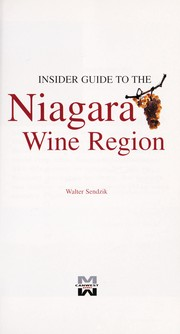 Cover of: Insider guide to the Niagara wine region