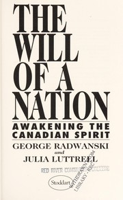 Cover of: The will of a nation | George Radwanski