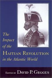 Cover of: The impact of the Haitian Revolution in the Atlantic world |