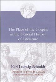 Cover of: The place of the Gospels in the general history of literature