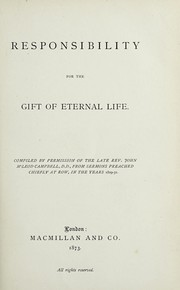 Cover of: Responsibility for the gift of eternal life