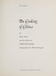 The cooking of China by Emily Hahn