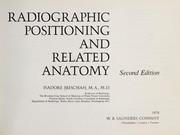 Radiographic positioning and related anatomy by Isadore Meschan
