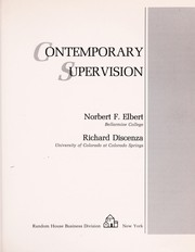 Cover of: Contemporary supervision | Norbert Elbert