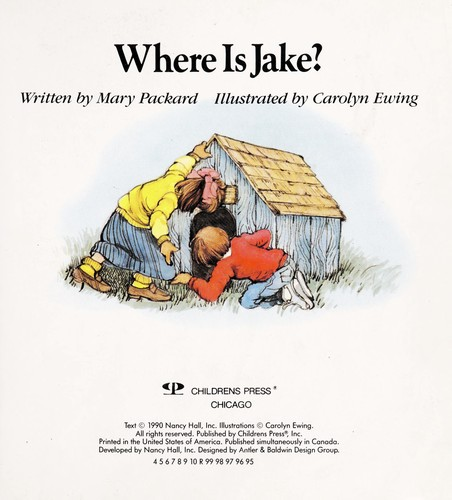 Where Is Jake? (My First Reader) by Mary Packard