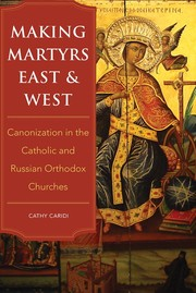Cover of: Making Martyrs East and West |