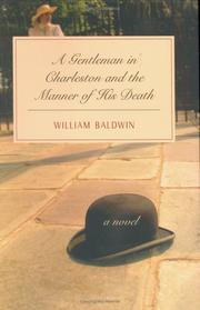 Cover of: A gentleman in Charleston and the manner of his death