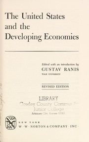 Cover of: The United States and the developing economies | Gustav Ranis