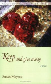 Cover of: Keep And Give Away: Poems (South Carolina Poetry Book Prize)