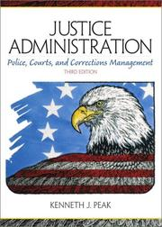 Cover of: Justice Administration | Kenneth J. Peak