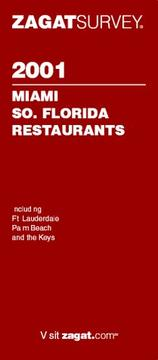 Cover of: Zagatsurvey 2001: Miami So. Florida Restaurants (Zagatsurvey : Miami/So. California Restaurants, 2001) | Victoria Esce Elliott