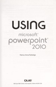 Cover of: Using Microsoft PowerPoint 2010