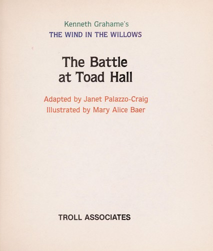 The battle at Toad Hall by Janet Palazzo-Craig