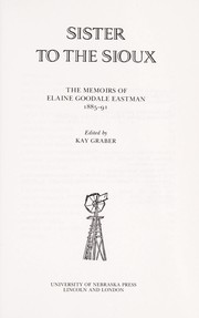 Cover of: Sister to the Sioux | Elaine Goodale Eastman