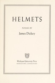 Cover of: Helmets | James Dickey
