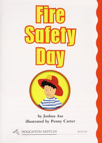 Fire Safety Day by Joshua Asa
