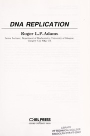 Cover of: DNA replication | R. L. P. Adams