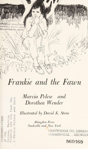 Frankie and the fawn by Marcia Polese