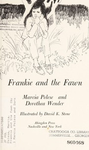 Cover of: Frankie and the fawn | Marcia Polese