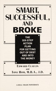 Cover of: Smart, successful, and broke