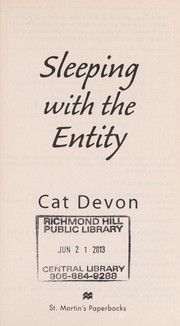 Cover of: Sleeping with the entity | Cat Devon